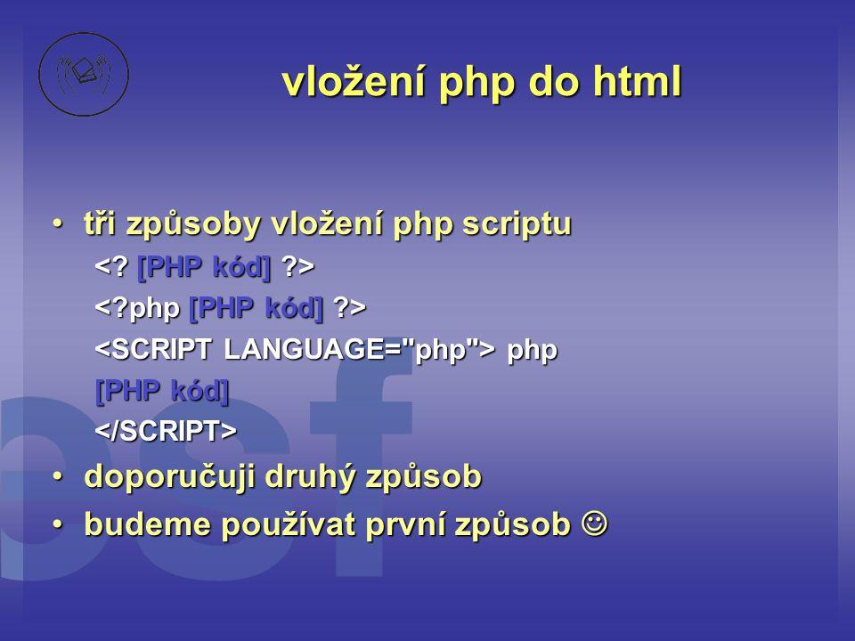 vložení php do html tři způsoby vložení php scriptu