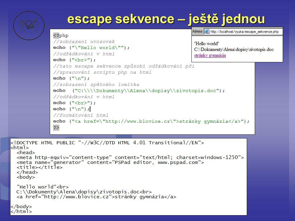 escape sekvence – ještě jednou