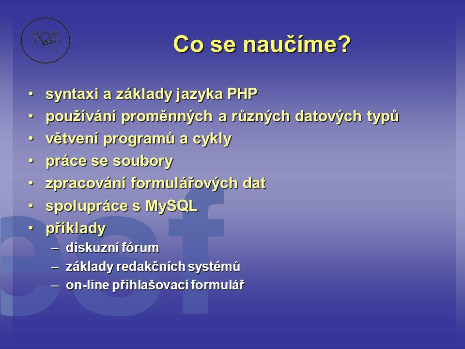 Co se naučíme syntaxi a základy jazyka PHP