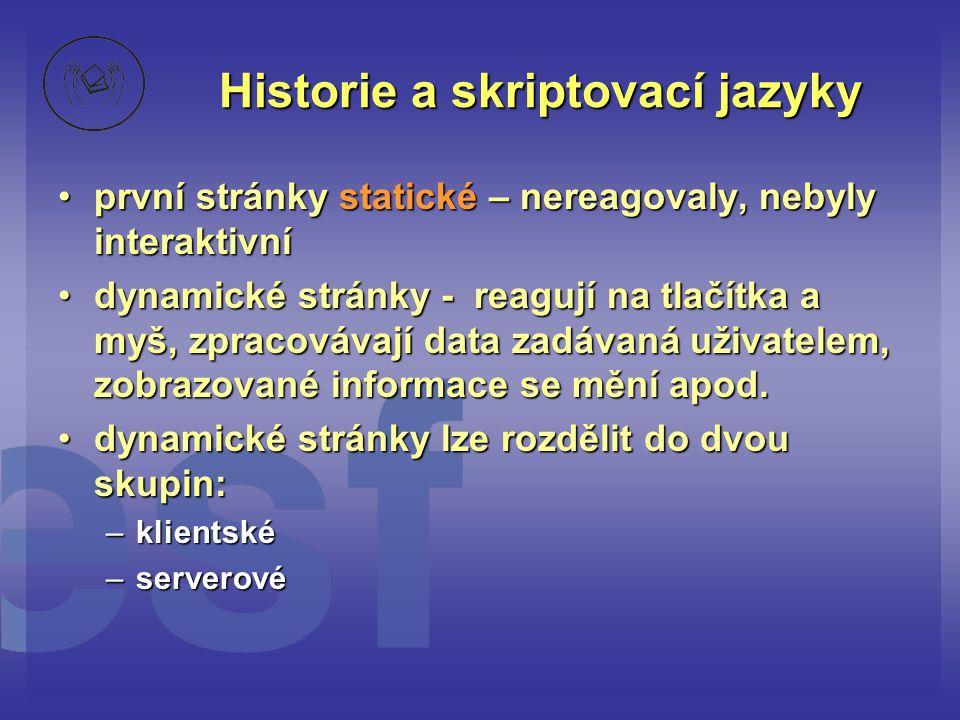 Historie a skriptovací jazyky