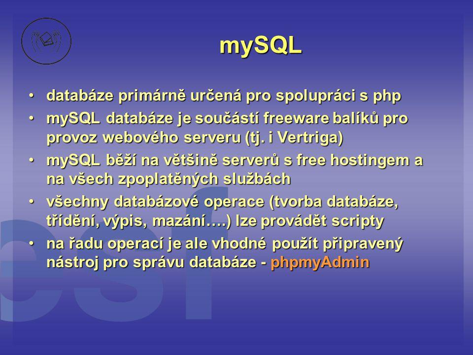 mySQL databáze primárně určená pro spolupráci s php