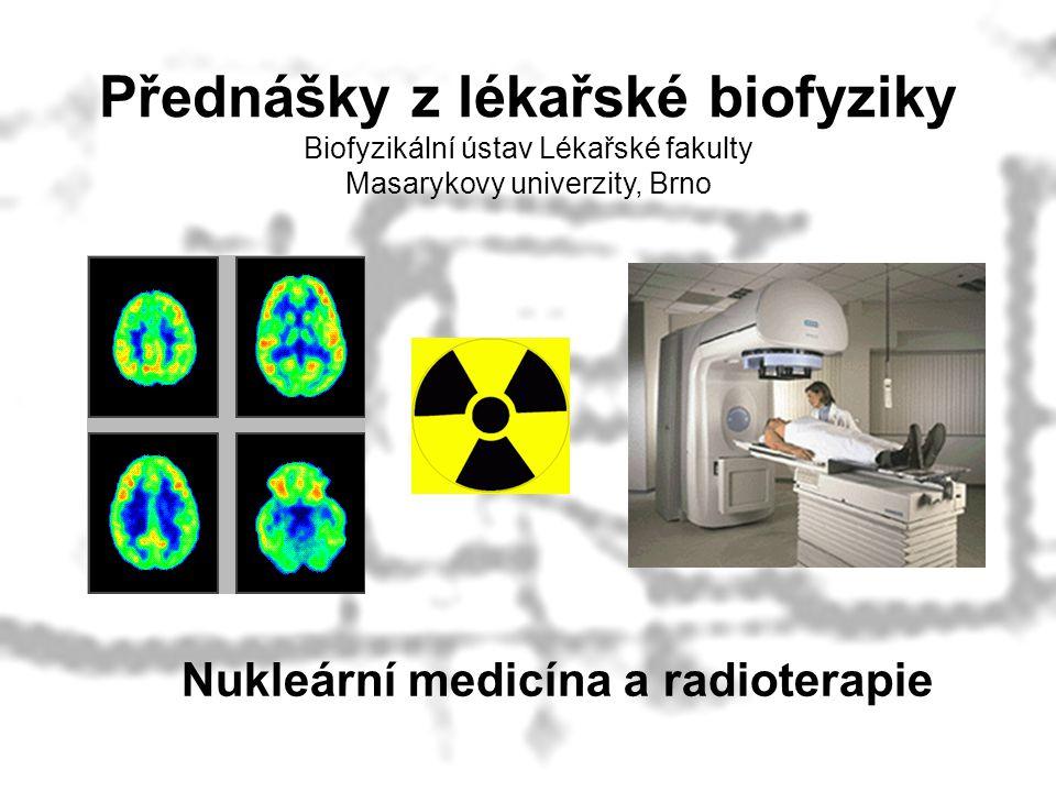 Nukleární medicína a radioterapie
