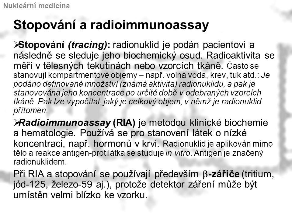 Stopování a radioimmunoassay