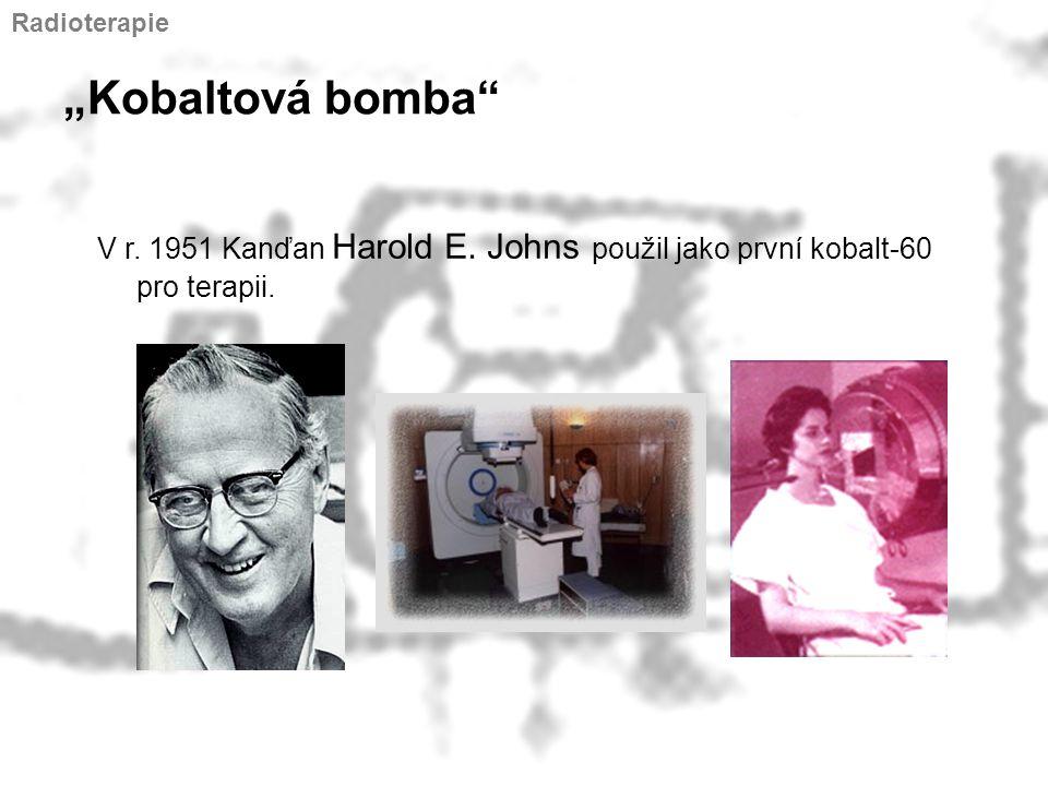"Radioterapie ""Kobaltová bomba V r. 1951 Kanďan Harold E."