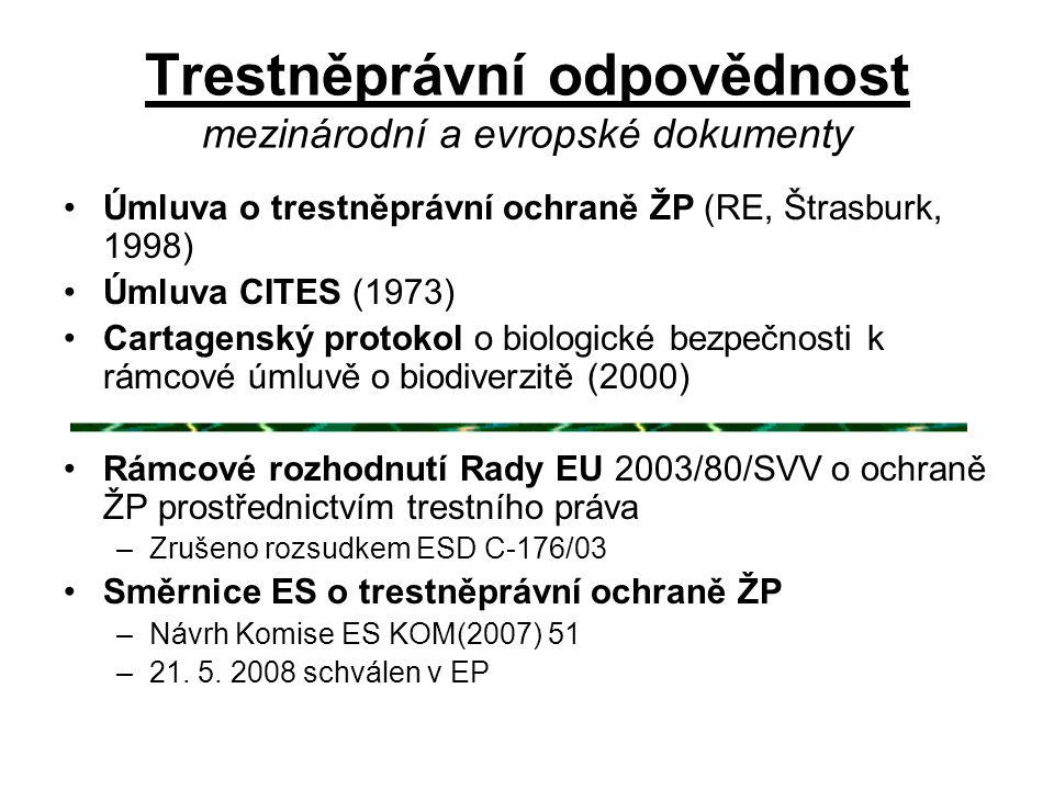 Trestněprávní odpovědnost mezinárodní a evropské dokumenty