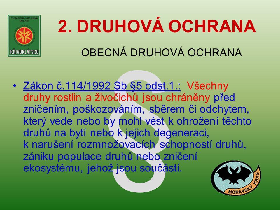 § 2. DRUHOVÁ OCHRANA OBECNÁ DRUHOVÁ OCHRANA