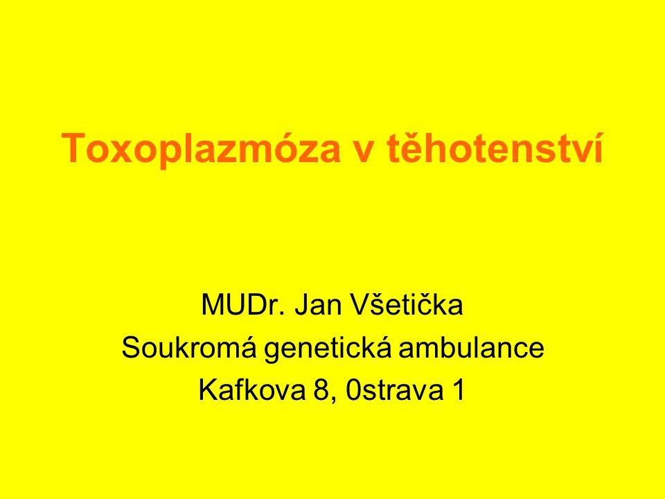 Toxoplazmóza v těhotenství