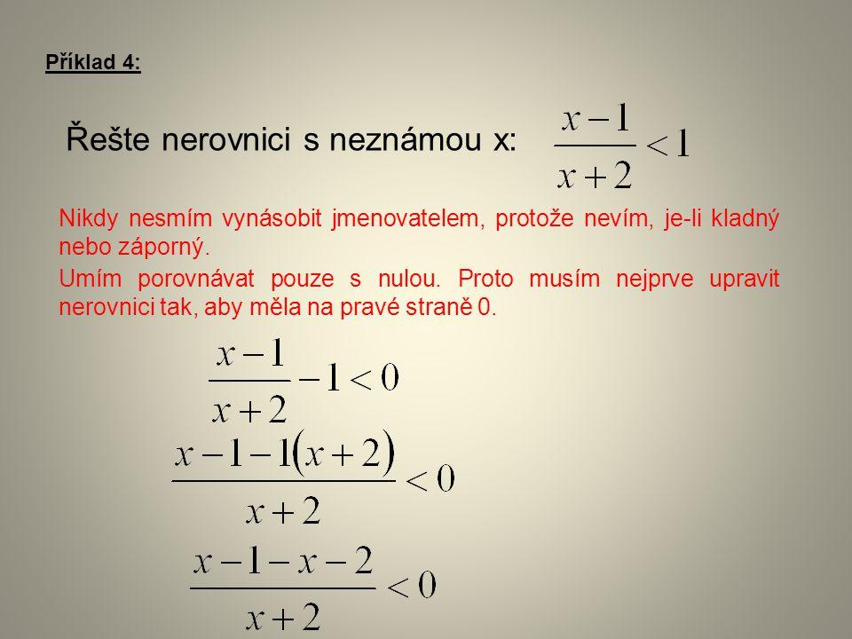 Řešte nerovnici s neznámou x: