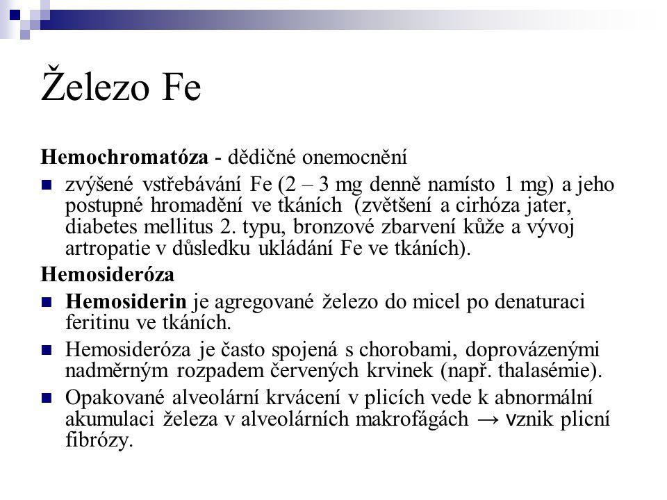 Železo Fe Hemochromatóza - dědičné onemocnění