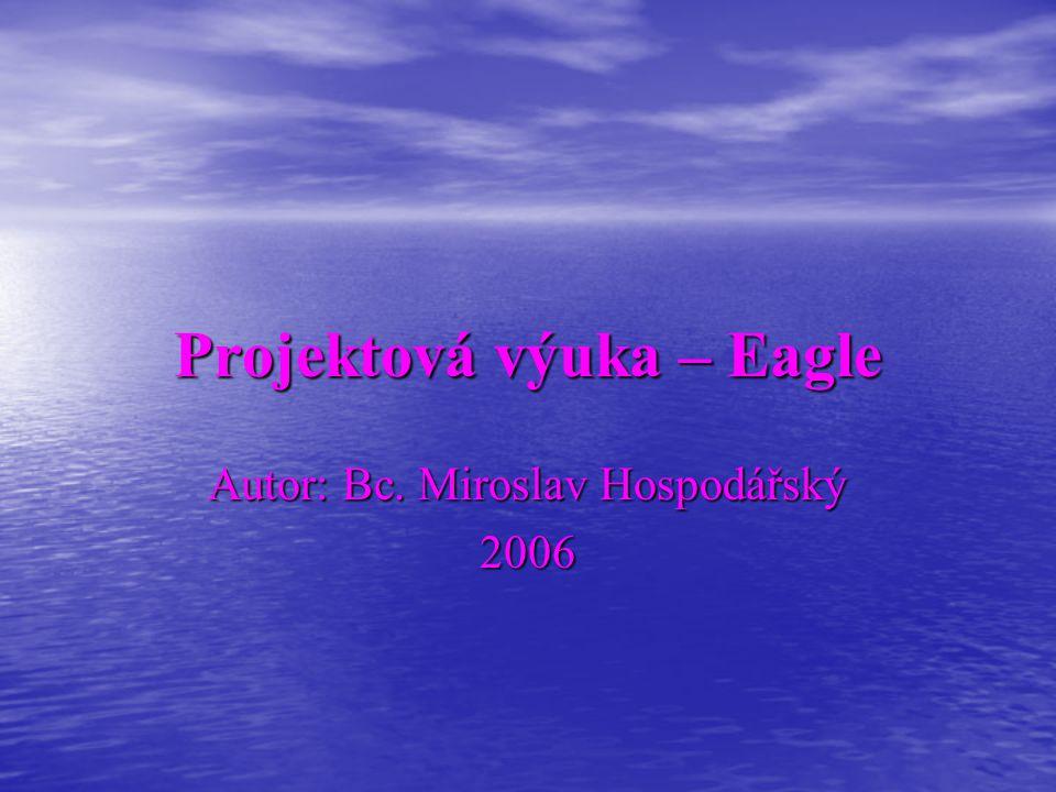 Projektová výuka – Eagle