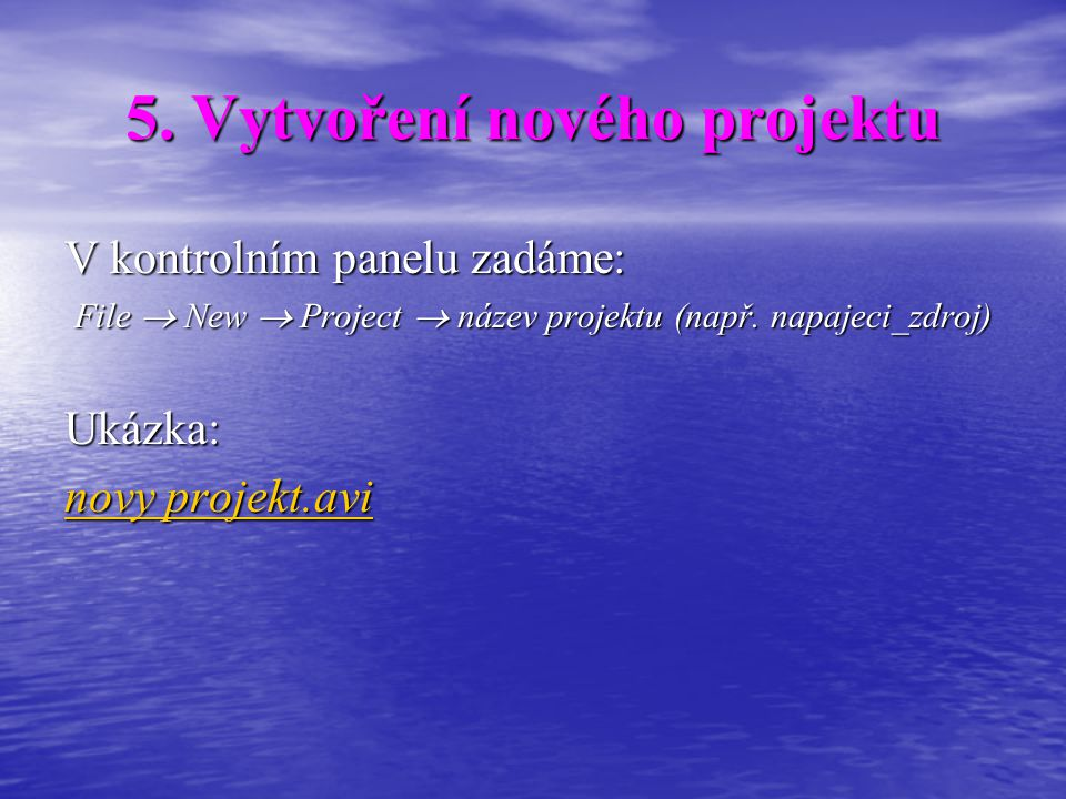 5. Vytvoření nového projektu