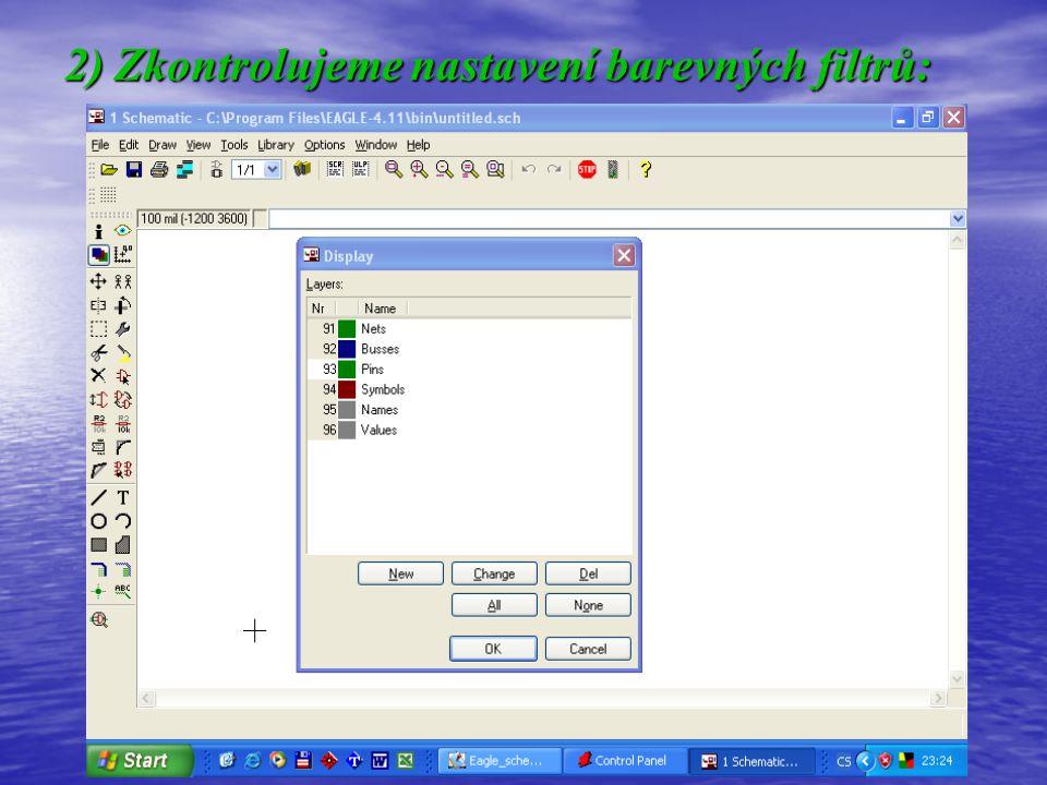 2) Zkontrolujeme nastavení barevných filtrů: