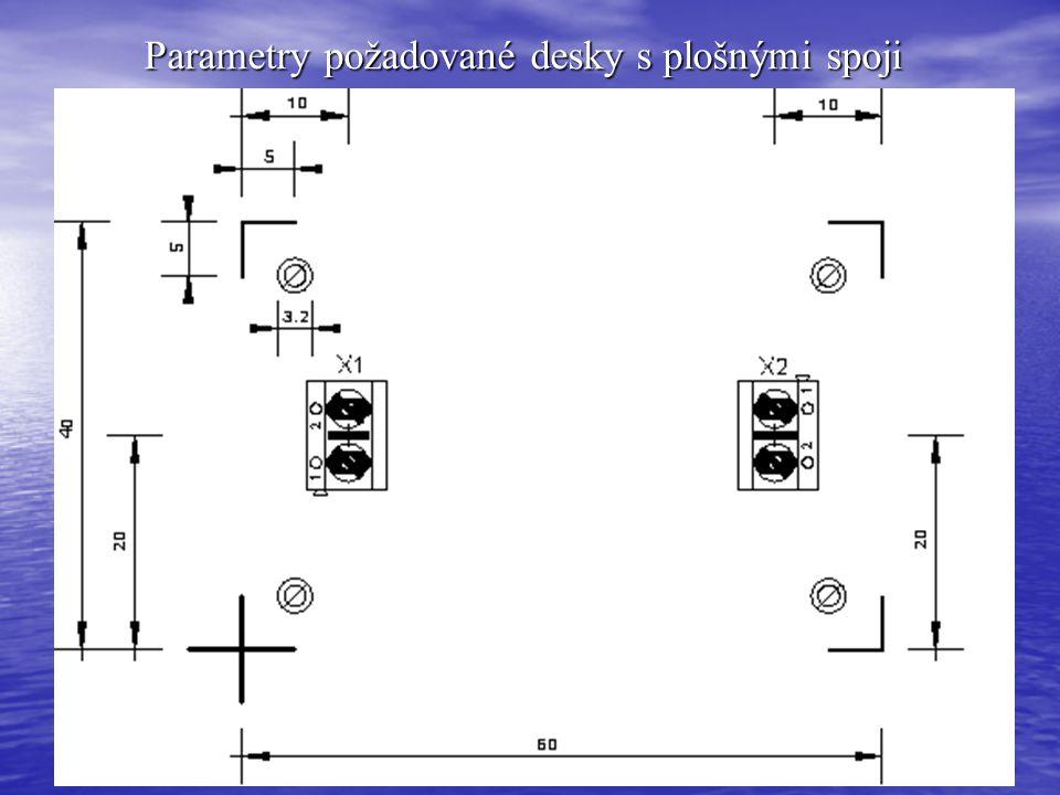 Parametry požadované desky s plošnými spoji
