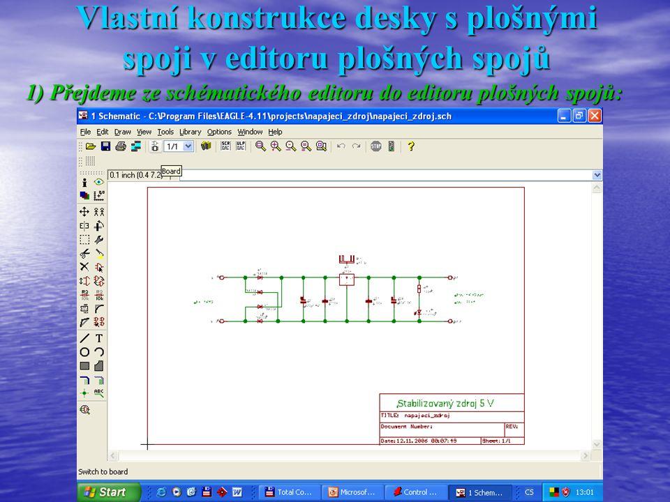 Vlastní konstrukce desky s plošnými spoji v editoru plošných spojů