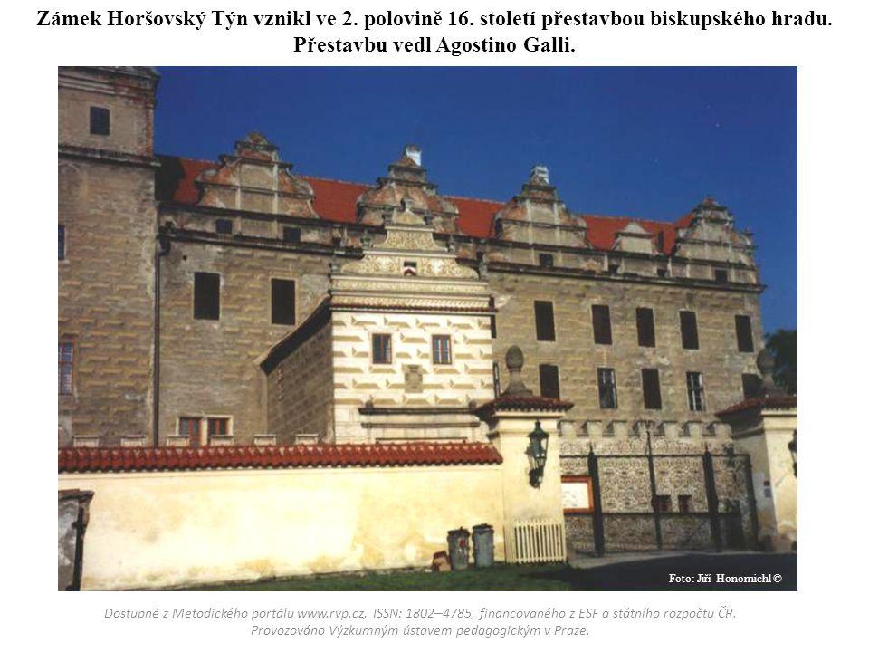 Zámek Horšovský Týn vznikl ve 2. polovině 16