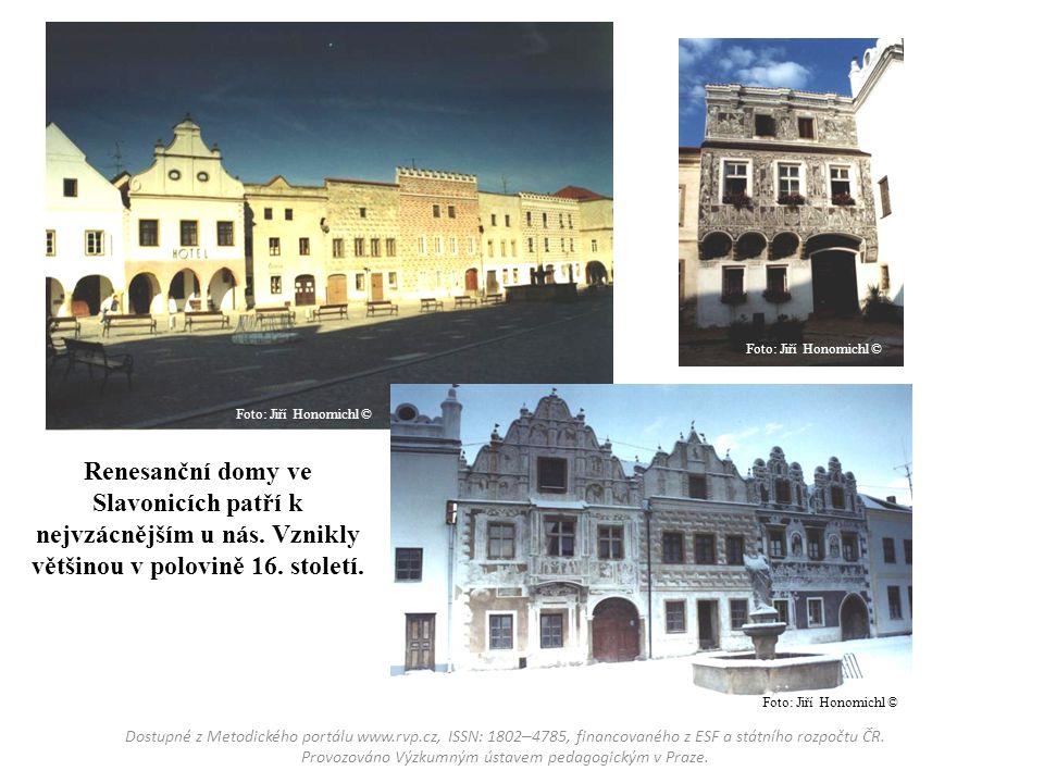 Foto: Jiří Honomichl © Foto: Jiří Honomichl © Renesanční domy ve Slavonicích patří k nejvzácnějším u nás. Vznikly většinou v polovině 16. století.