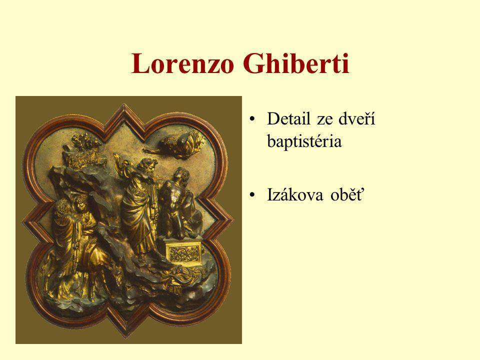 Lorenzo Ghiberti Detail ze dveří baptistéria Izákova oběť