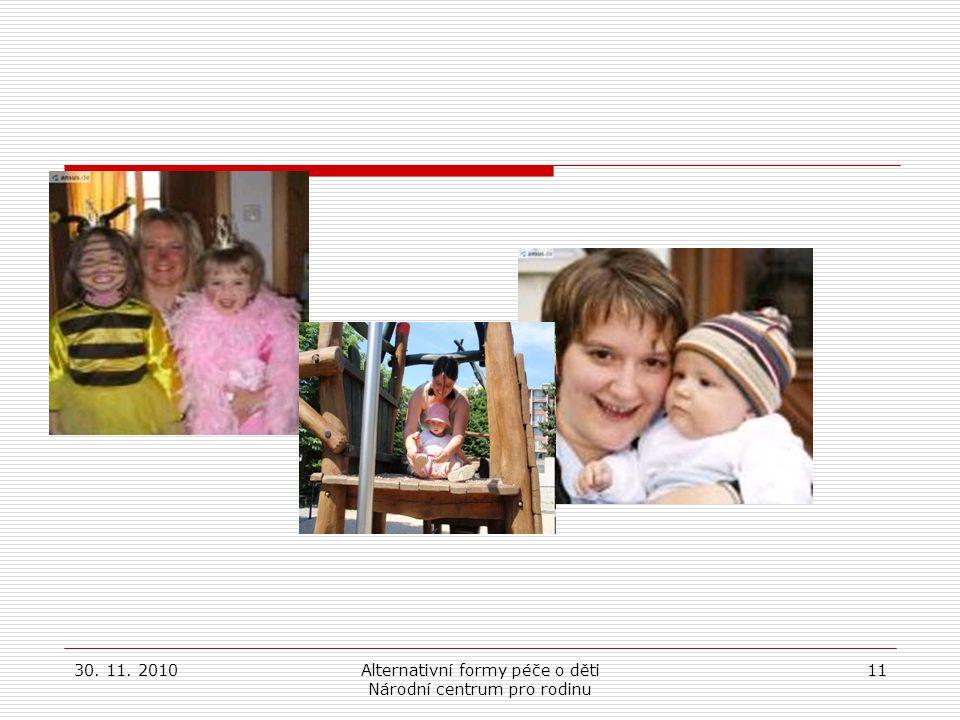 Alternativní formy péče o děti Národní centrum pro rodinu