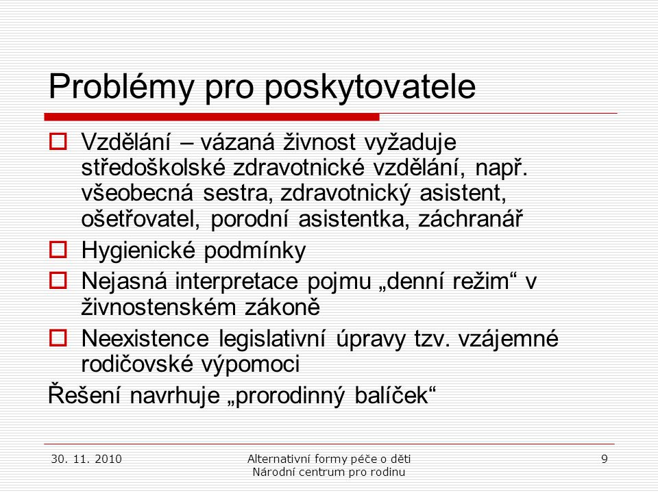 Problémy pro poskytovatele