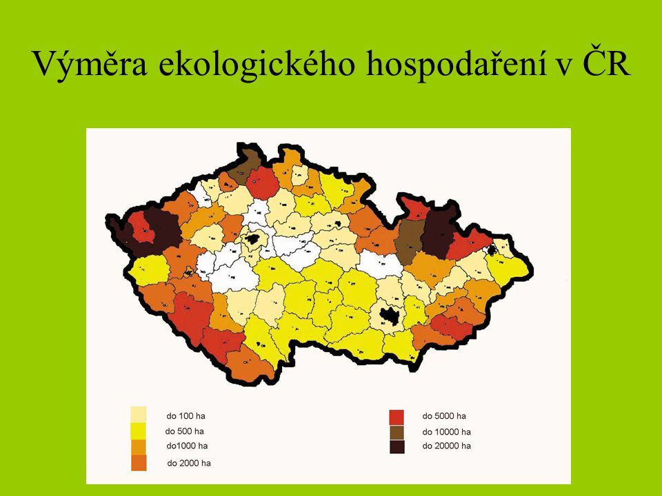 Výměra ekologického hospodaření v ČR