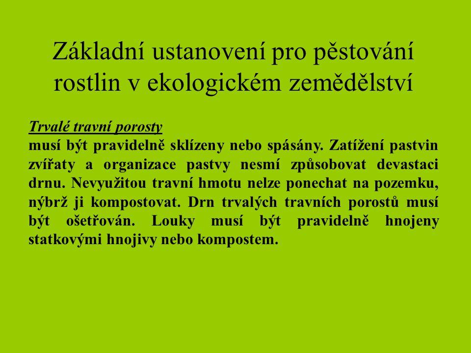 Základní ustanovení pro pěstování rostlin v ekologickém zemědělství