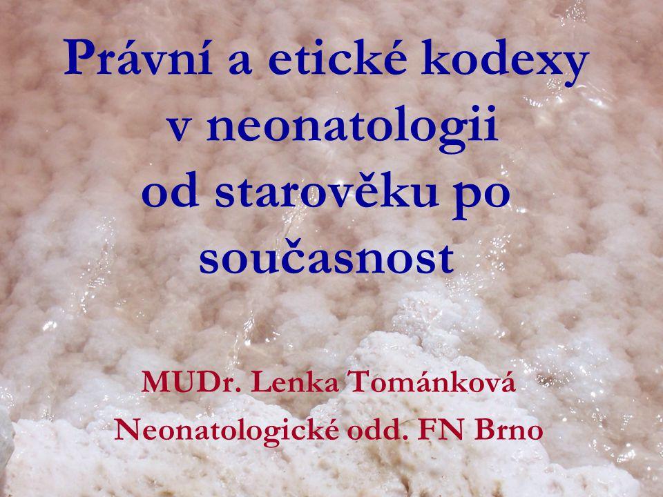 Právní a etické kodexy v neonatologii od starověku po současnost