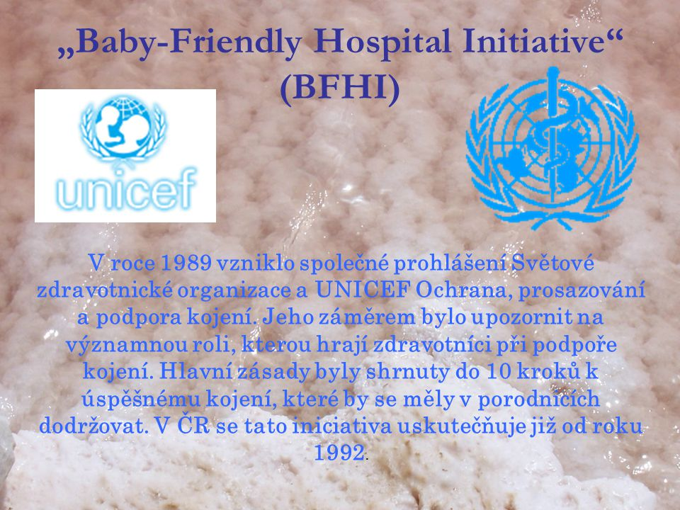 """Baby-Friendly Hospital Initiative (BFHI)"