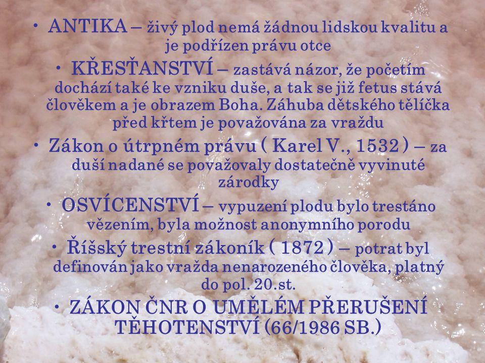 ZÁKON ČNR O UMĚLÉM PŘERUŠENÍ TĚHOTENSTVÍ (66/1986 SB.)