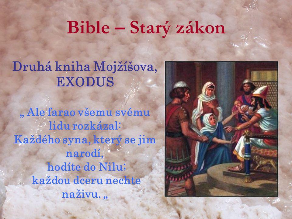 Bible – Starý zákon Druhá kniha Mojžíšova, EXODUS