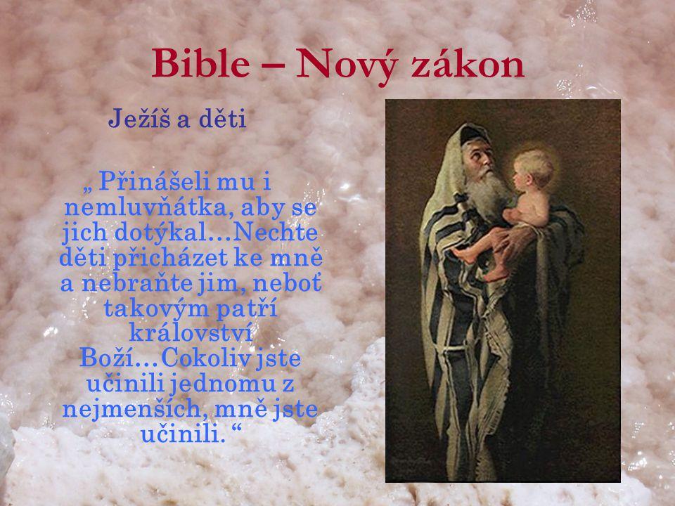 Bible – Nový zákon Ježíš a děti
