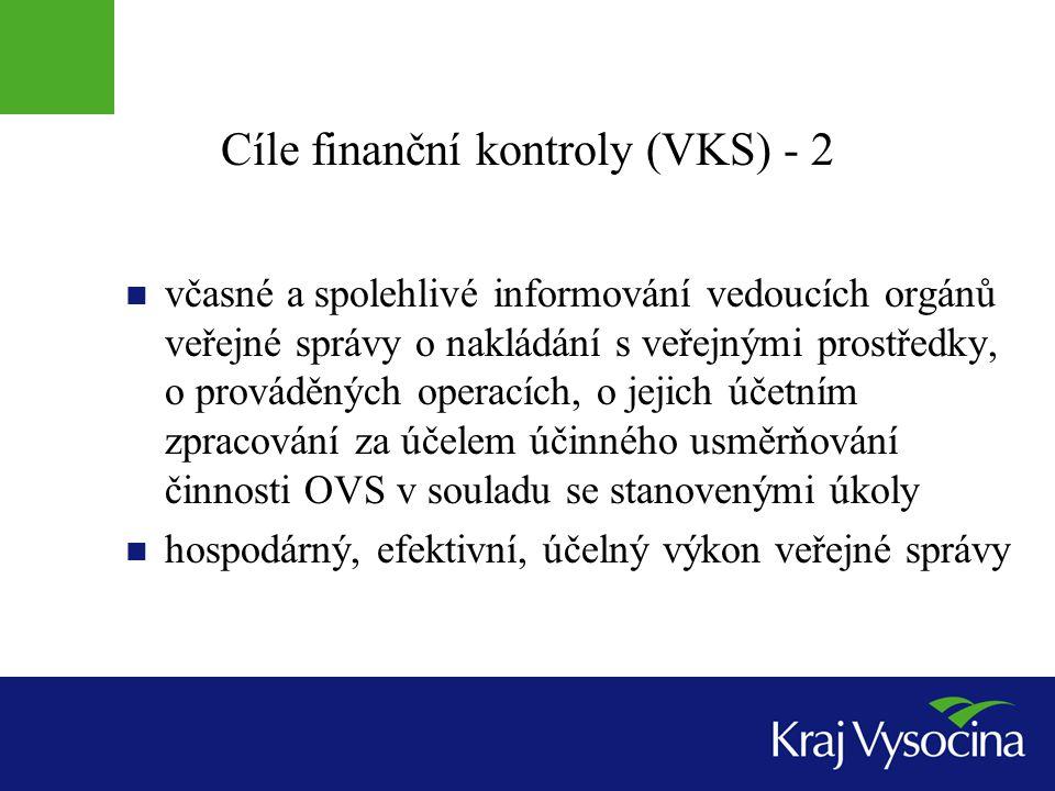 Cíle finanční kontroly (VKS) - 2