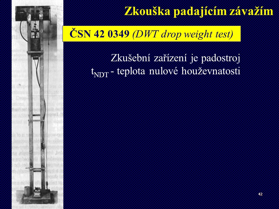ČSN 42 0349 (DWT drop weight test)