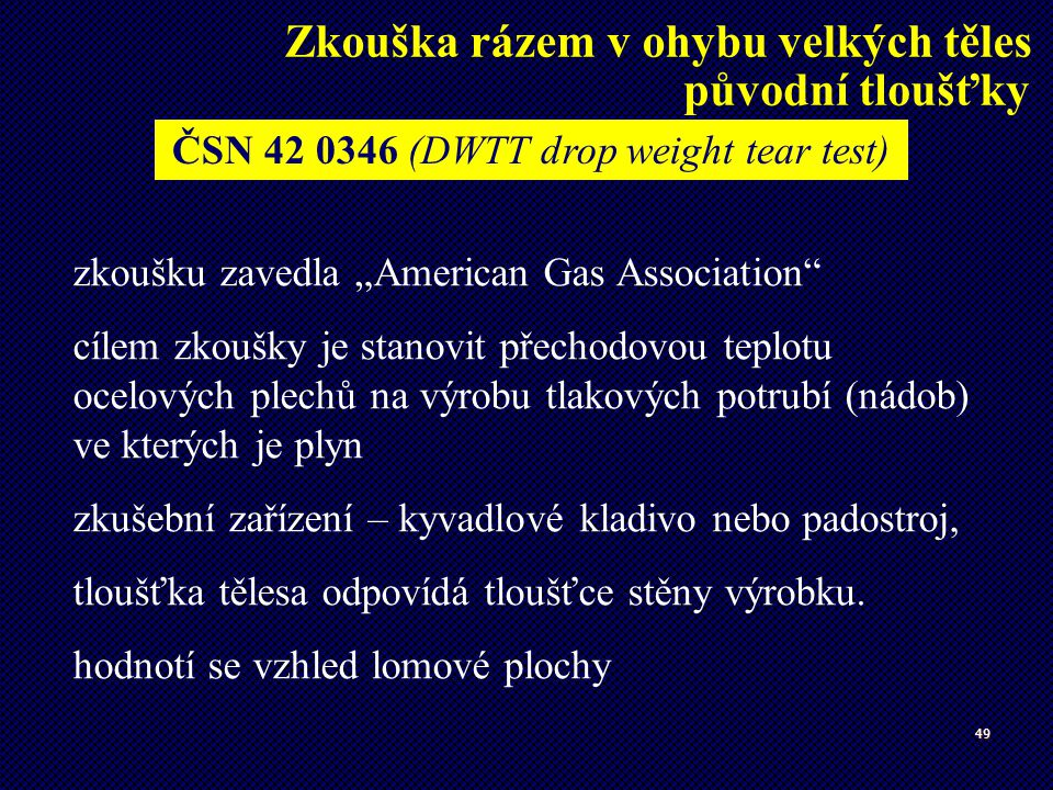 ČSN 42 0346 (DWTT drop weight tear test)