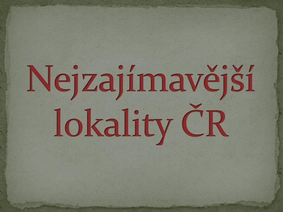 Nejzajímavější lokality ČR