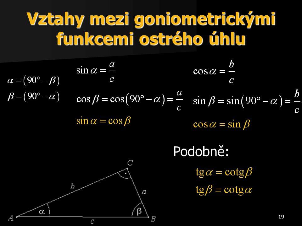 Vztahy mezi goniometrickými funkcemi ostrého úhlu