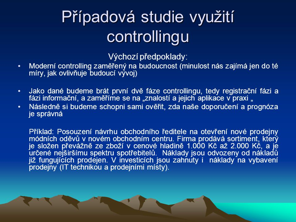 Případová studie využití controllingu
