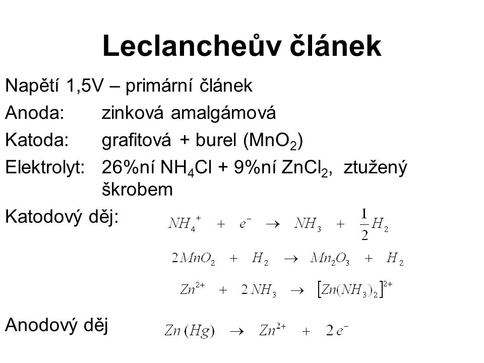 Leclancheův článek Napětí 1,5V – primární článek