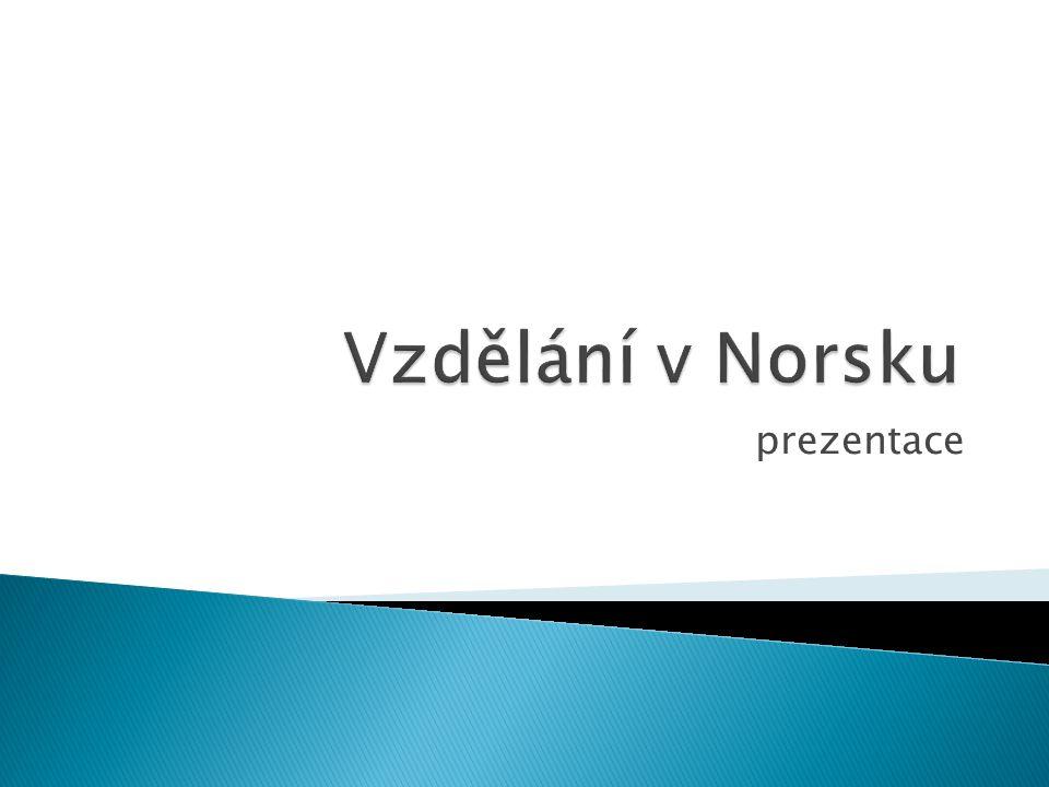 1.6.2010 Vzdělání v Norsku prezentace