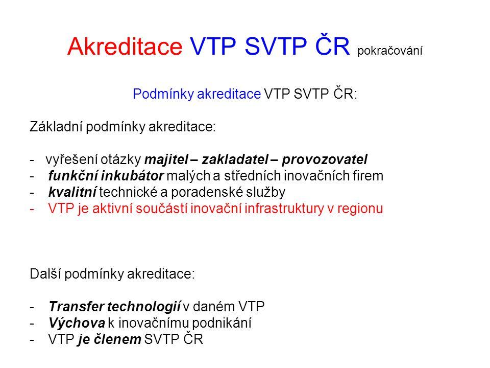 Akreditace VTP SVTP ČR pokračování