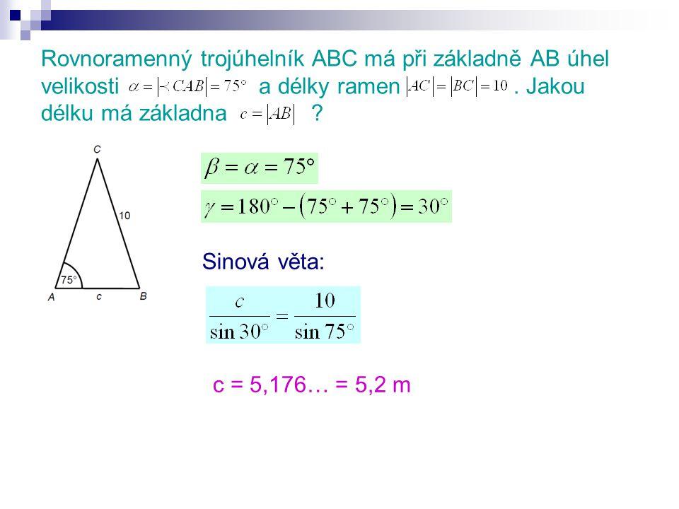 Rovnoramenný trojúhelník ABC má při základně AB úhel velikosti a délky ramen . Jakou délku má základna