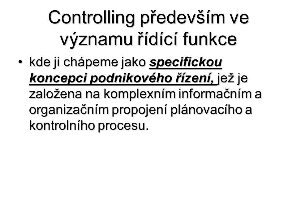 Controlling především ve významu řídící funkce