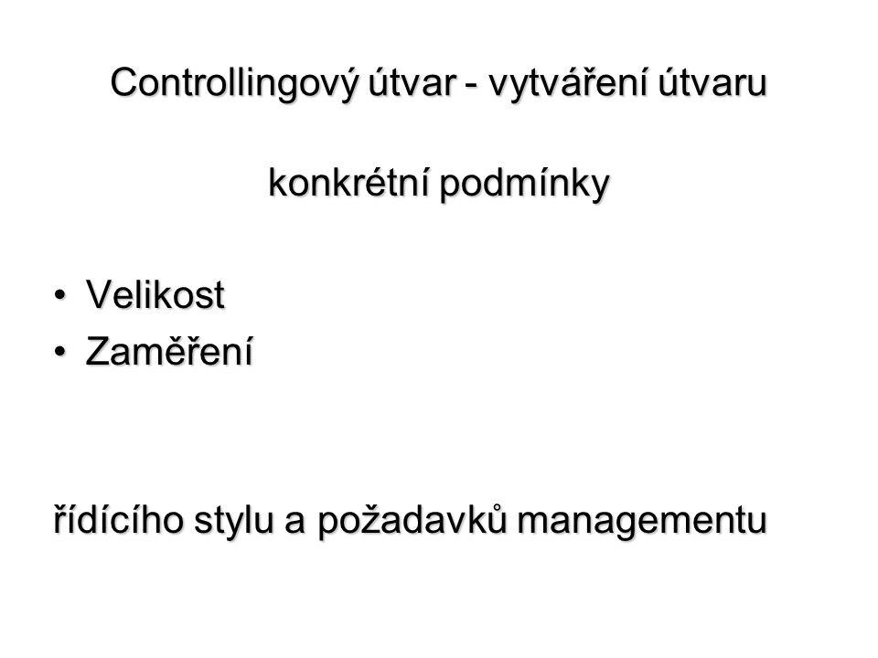 Controllingový útvar - vytváření útvaru