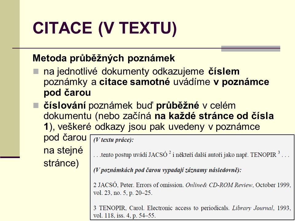 CITACE (V TEXTU) Metoda průběžných poznámek