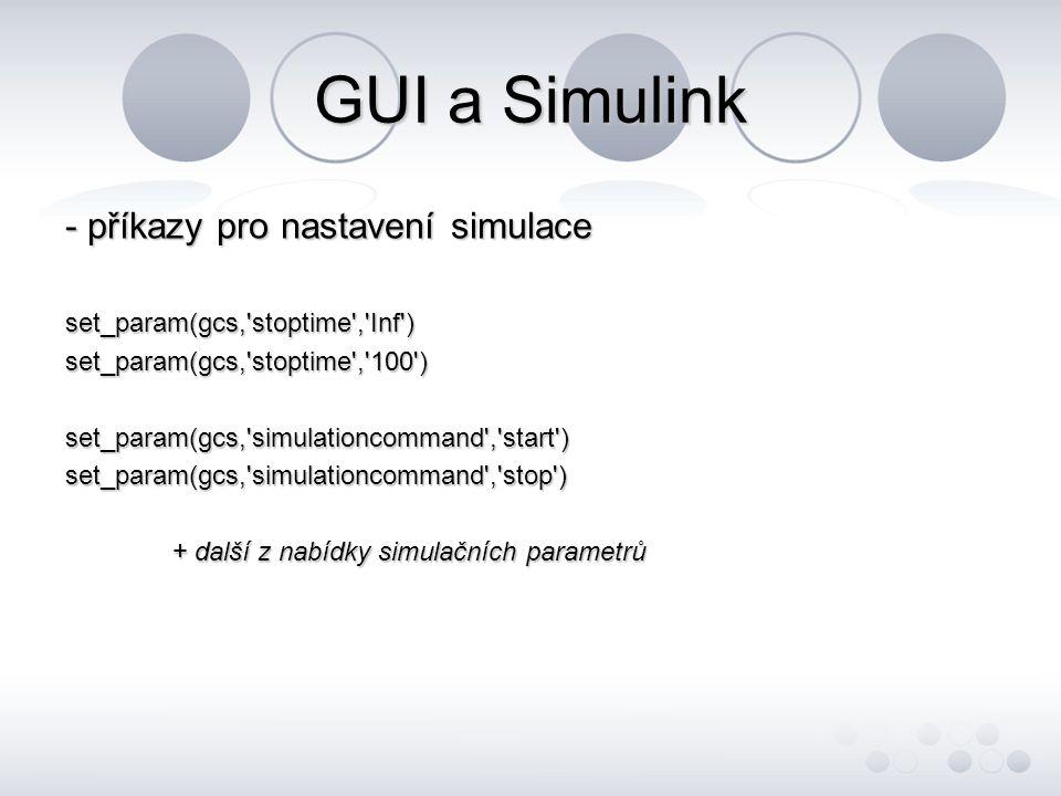GUI a Simulink - příkazy pro nastavení simulace