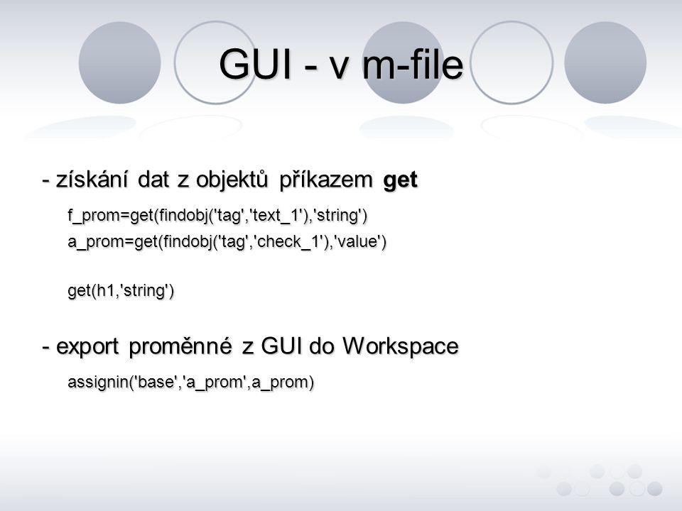 GUI - v m-file - získání dat z objektů příkazem get