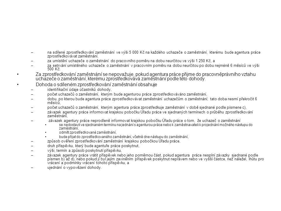 Dohoda o sdíleném zprostředkování zaměstnání obsahuje