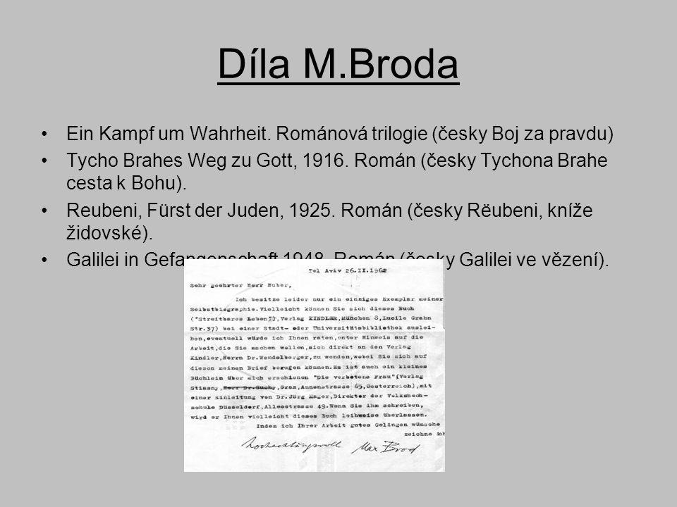 Díla M.Broda Ein Kampf um Wahrheit. Románová trilogie (česky Boj za pravdu)