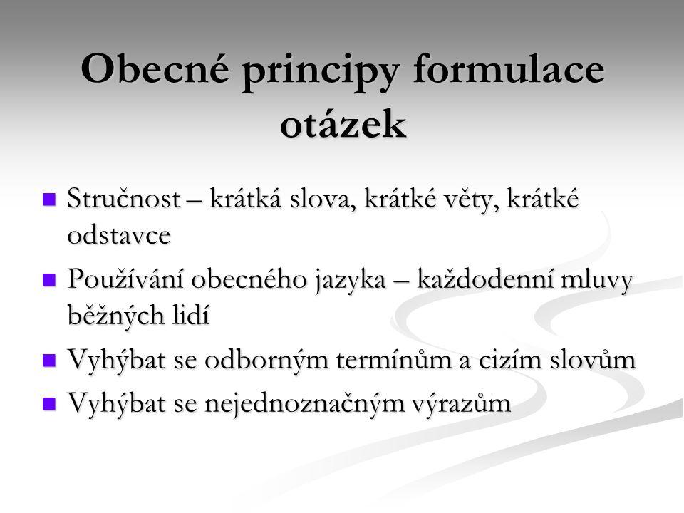 Obecné principy formulace otázek