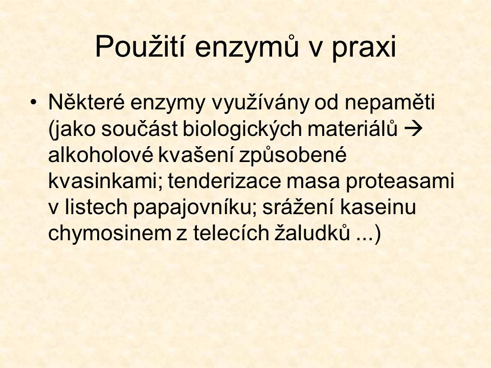 Použití enzymů v praxi