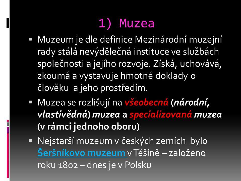 1) Muzea
